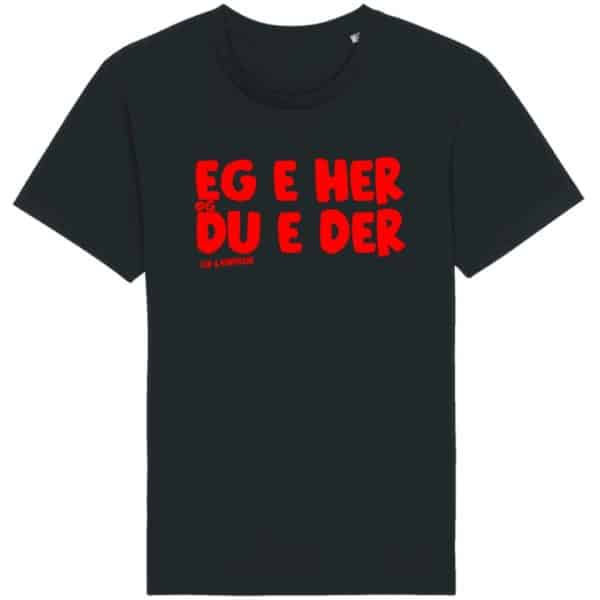 Leif & Kompisane - Eg e her - T-skjorte