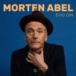 Morten Abel - Evig din - Signert
